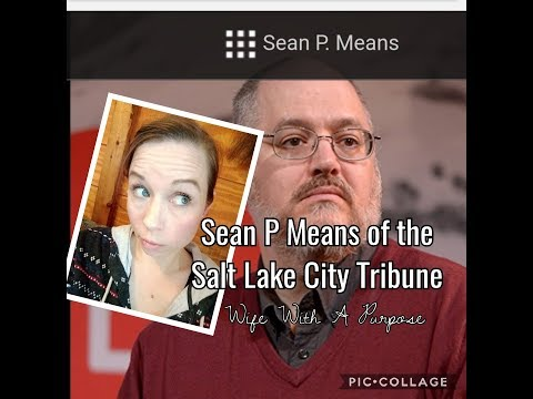Sean P Means of the SLC Tribune
