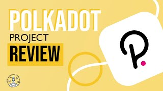 Polkadot Project Review and Price Prediction   Can Polkadot Dethrone Ethereum? Token Metrics AMA