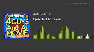 Episode 116 Taken thumbnail