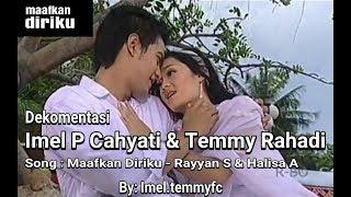 Maafkan Diriku - Imel Putri Cahyati & Temmy Rahadi (OFFICIAL ILMY VERSION)