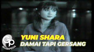 Yuni Shara - Damai Tapi Gersang
