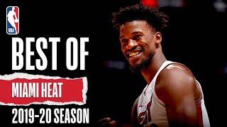 Best Of Miami Heat | 2019-20 NBA Season