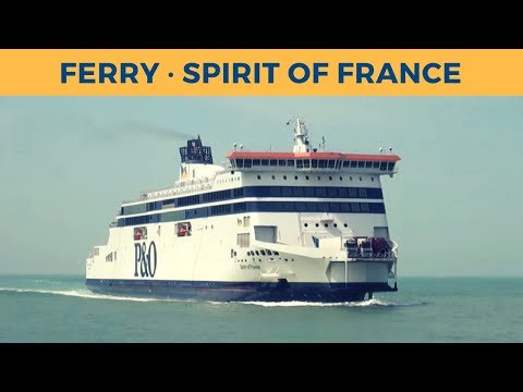 Arrival of ferry SPIRIT OF FRANCE in Calais (P&O Ferries)
