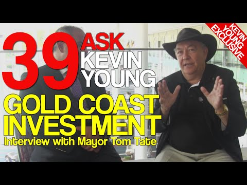 Gold Coast Investment - Ask Kevin Young Episode 39