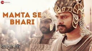 Mamta Se Bhari | Baahubali - The  Beginning | Prabhas & Rana Daggubati | MM Kreem | Bombay Jayashri