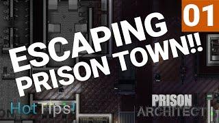 Let's Escape Prison Town #1 - Ep 01 - MAYHEM!! - Prison Architect - Gameplay