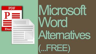 Microsoft Word Alternative - What is the Best Free Word Processing Software? On-line or Off-line