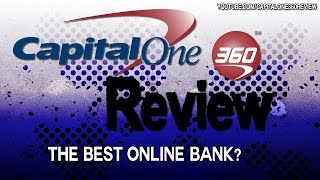 Capital One 360 Review and Bonus - Best Online Bank - Capital One 360 Reviews