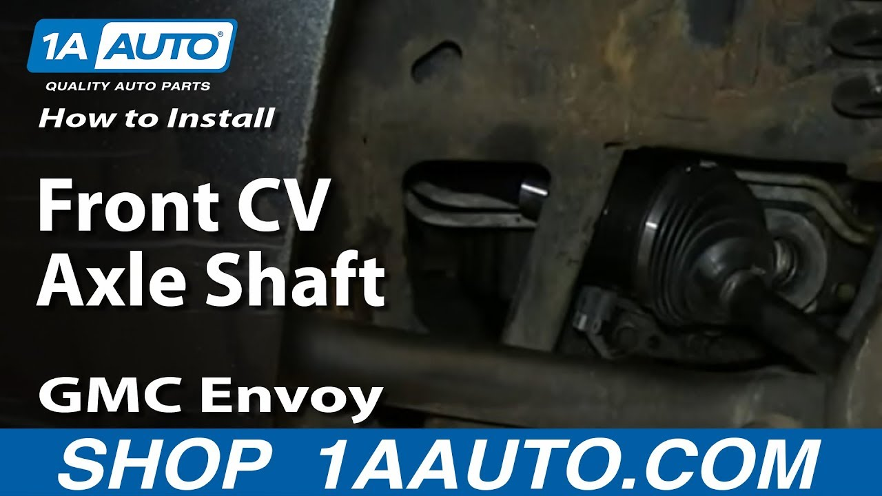 how to install replace front cv axle shaft 2002 09 gmc envoy and xl xuv [ 1280 x 720 Pixel ]