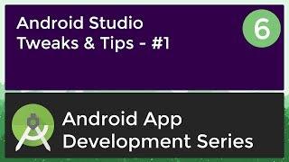 Android Application Development Tutorial for Beginners - #6 | 2017 | Tweaks & Tips #1