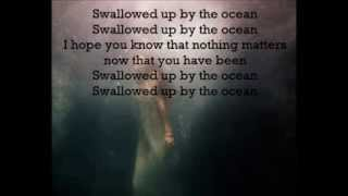 Swallowed Up by the Ocean - Billy Talent Lyrics