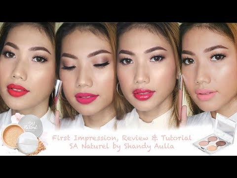 SA NATUREL BY SHANDY AULIA || FIRST IMPRESSION, REVIEW & TUTORIAL