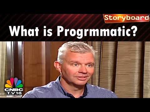 STORYBOARD | What is Progrmmatic? & The Market Survey to Gauge Market Opportunity | CNBC TV18