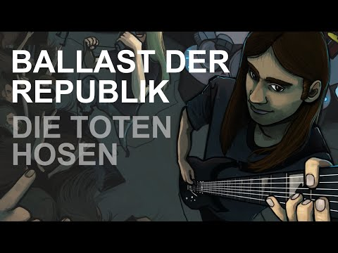 Die Toten Hosen - Ballast der Republik + Intro (Guitar Cover)