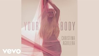 Christina Aguilera - Your Body Video Teaser