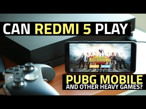 Xiaomi Redmi 5 Gaming Review   Can It Handle PUBG Mobile and Other Heavy Games?