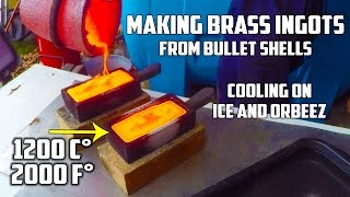 "Making ""Gold"" (brass) Ingots from Bullet Shells and cooling them on ICE and ORBEEZ"