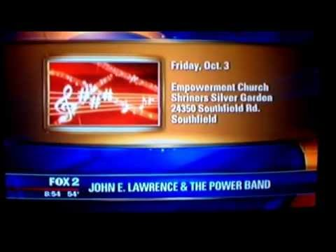 John E. Lawrence and The Empowerment Band on Detroit's Fox 2 Morning show!!