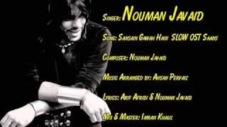 Download Sansain Gawah Hain Slow Version OST Saans - Nouman Javaid MP3 song and Music Video