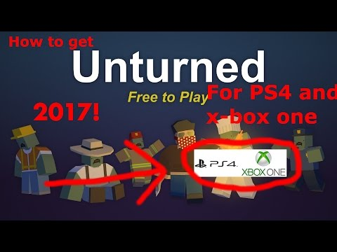 HOW TO GET UNTURNED TUTORIAL (PS4 & XBOX ONE) (2017)