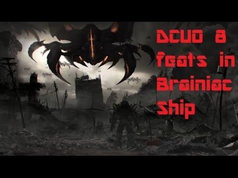 Dcuo 8 Feats In Brainiac Ship Youtube