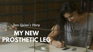 My New Prosthetic Leg: Jess Quinn