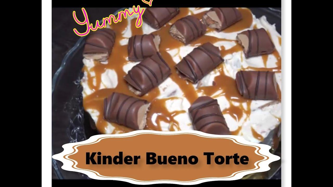 Kinder Bueno Torte Ohne Backen No Bake Cake Kuhlschranktorte