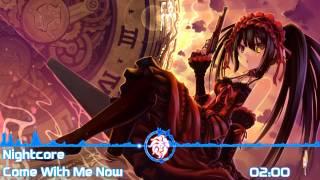 Nightcore - Come With Me Now [Sweet Karma - Technoposse Remix]