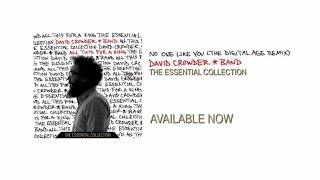 David Crowder Band - No One Like You (The Digital Age Remix)