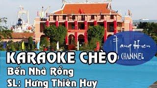 [Karaoke chèo] Bến nhà Rồng (Đường trường thu không) Tone Nam