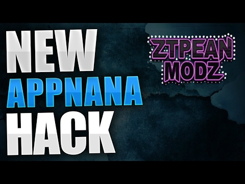 APPNANA HACK 2017!!! GET UNLIMITED NANAS!!! Working on ANDROID iOS NO ROOT