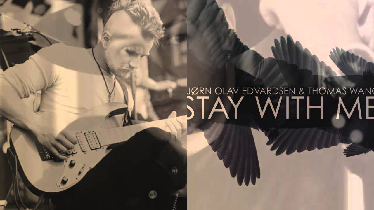 Stay With Me - Bjørn Olav Edvardsen & Thomas Wang TEASER