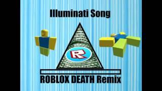 Illuminati ( ROBLOX DEATH Remix ).