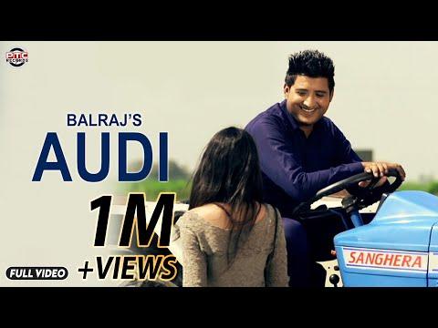 Audi   Balraj   Official Full Music Video I PTC Star Night