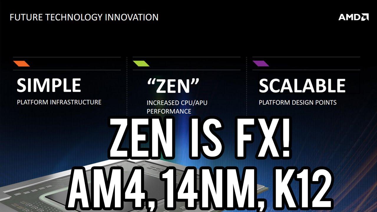 AMD Reveals Zen - The Return of FX CPUs, AM4 Socket, 14nm FinFet