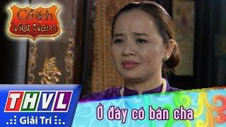THVL | Cổ tích Việt Nam: Ở đây có bán cha - Phần đầu thumbnail
