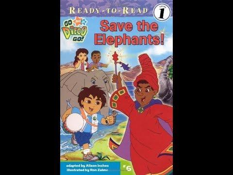 Go Diego Go Save the Elephants Book