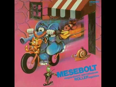 Roller: Mesebolt (teljes lemez)