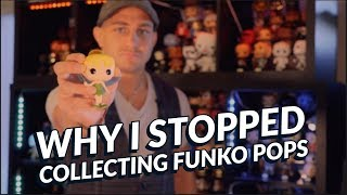Why I STOPPED Collecting Funko Pops