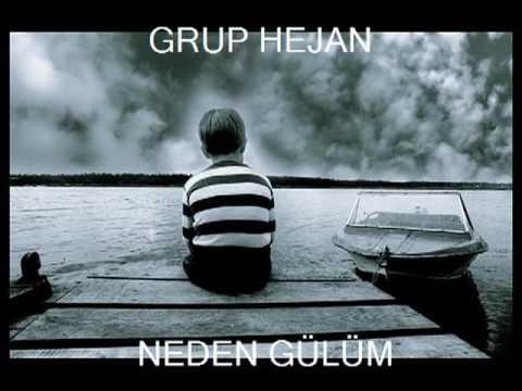 GRUP HEJAN - NEDEN GÜLÜM (2009)