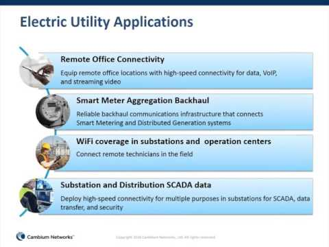 Cambium Networks - Electric Utilities Wireless Broadband Solutions webinar