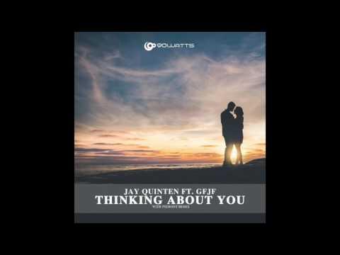 Download Jay Quinten ft GFJF - Thinking About You (Piemont Remix)