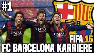 FIFA 16 Karrieremodus #1 - Willkommen bei Barca! | FIFA 16 Karriere FC Barcelona [S1EP1]
