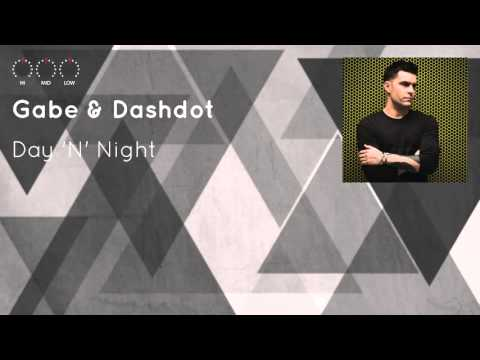 Gabe & Dashdot - Day 'N' Night