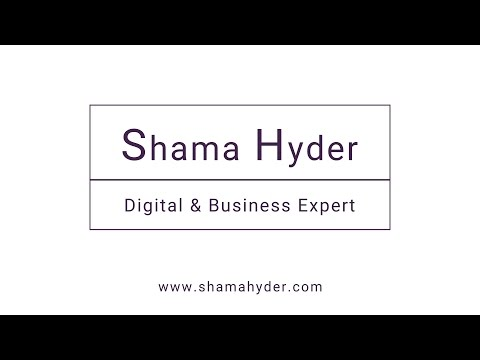 Shama Hyder - Digital and Business Expert - Media Reel