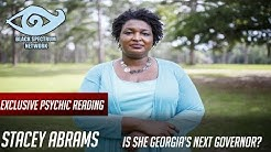 Psychic Reading - Stacy Abrams - Will She Be Georgia's Next Governor?