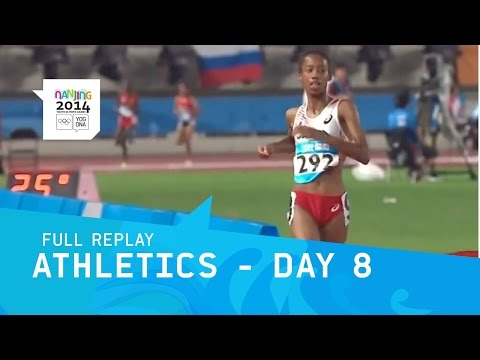 Athletics - Day 8 | Full Replay | Nanjing 2014 Youth Olympic Games