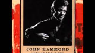 John Hammond - Sad To Be Alone