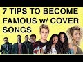 Download How To Get Famous Doing Cover Songs On YouTube [7 Tips] MP3 song and Music Video