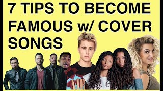 How To Get Famous Doing Cover Songs On YouTube [7 Tips]